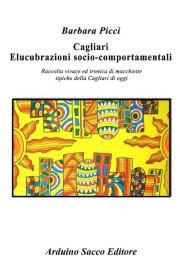Cagliari - Elucubrazioni socio-comportamentali