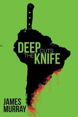 Deep Cuts The Knife