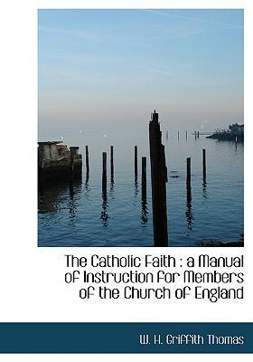 The Catholic Faith