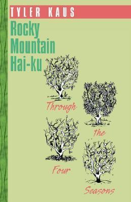 Rocky Mountain Hai-Ku