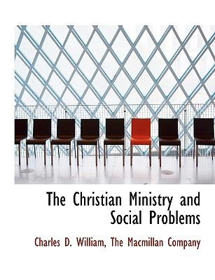 The Christian Ministry and Social Problems