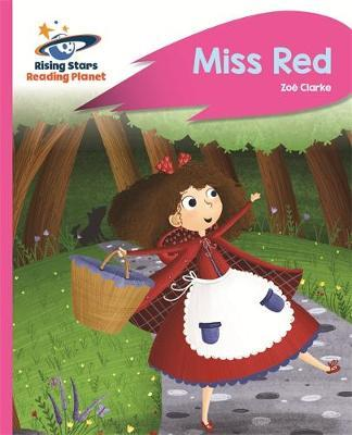 Reading Planet - Miss Red - Pink B