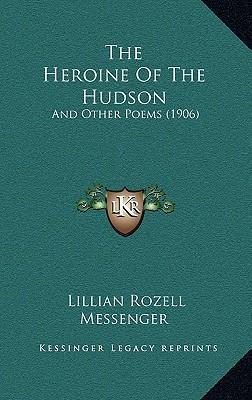 The Heroine of the Hudson