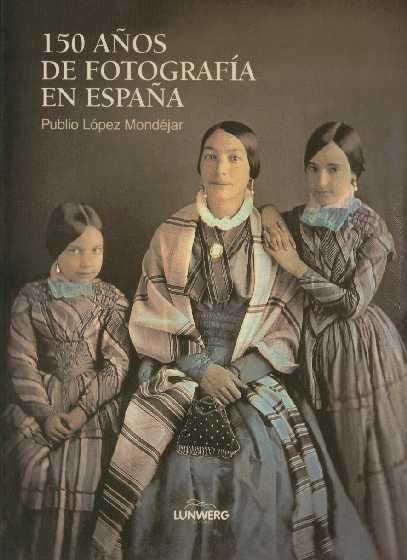 150 Años de fotografia en España