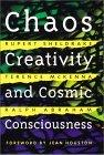 Chaos, Creativity, and Cosmic Consciousness