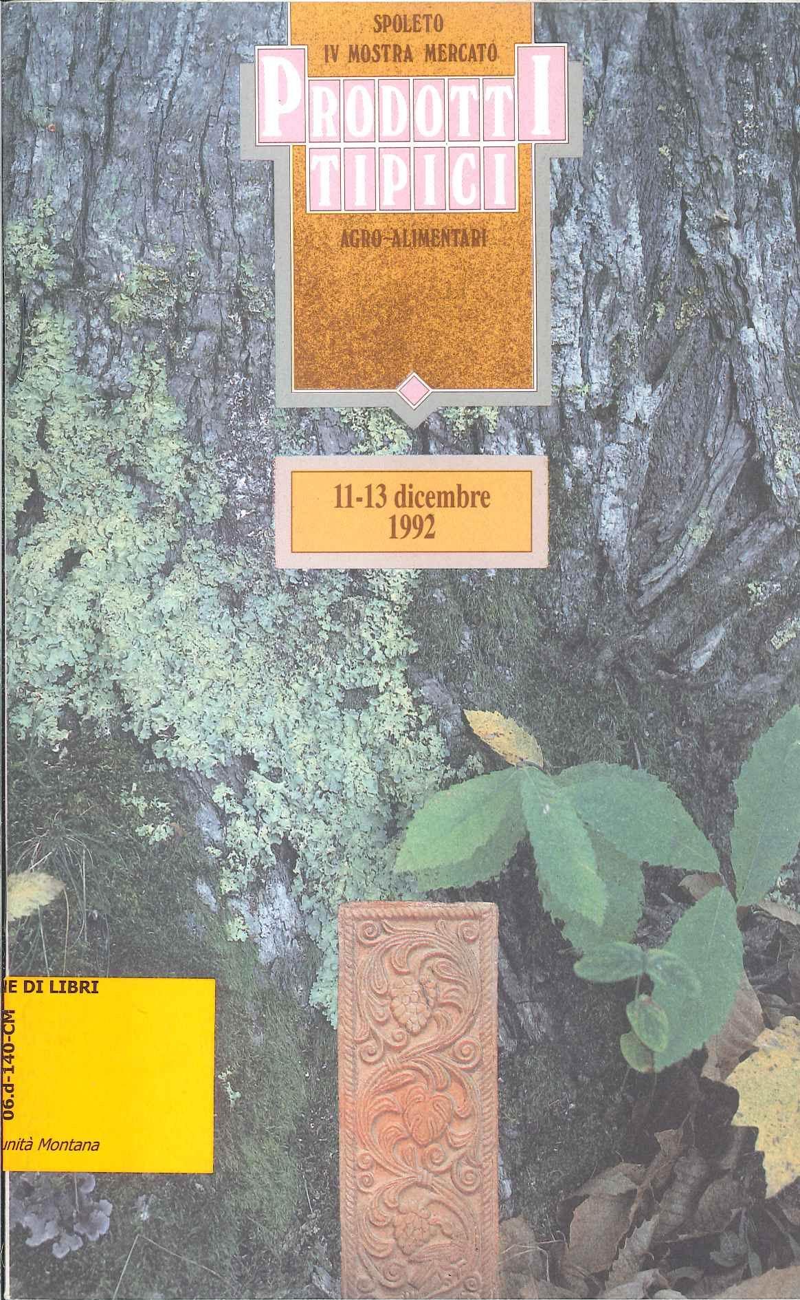 Spoleto. Mostra mercato prodotti tipici agroalimentari (11-13 dicembre 1992)