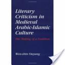 Literary Criticism in Medieval Arabic-Islamic Culture