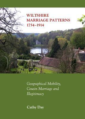 Wiltshire Marriage Patterns 1754-1914