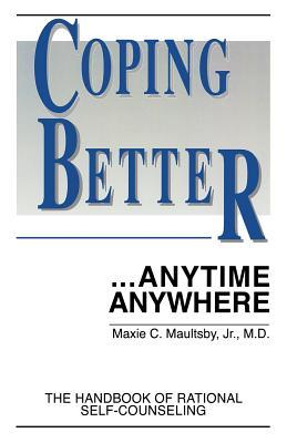 Coping Better...anytime Anywhere