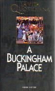 La Vita Quotidiana a Buckingham Palace