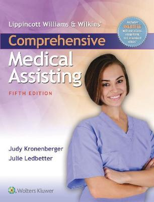 Kronenberger Lippincott Williams & Wilkins' Comprehensive Medical Assisting + Study Guide