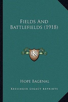 Fields and Battlefields (1918)