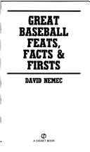 Great Baseball Feats, Facts and Firsts