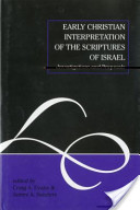 Early Christian Interpretation of the Scriptures of Israel