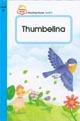 THUMBELINA. LEVEL 2(READING HOUSE)