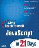 Sams Teach Yourself JavaScript in 21 Days