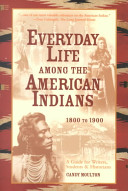 Everyday life among the American Indians