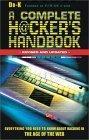 Complete Hackers Handbook PB