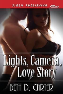 Lights, Camera, Love Story