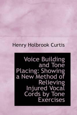 Voice Building and Tone Placing