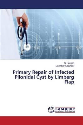 Primary Repair of Infected Pilonidal Cyst by Limberg Flap