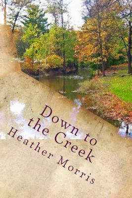 Down to the Creek