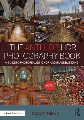 The Anti-HDR HDR Pho...