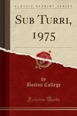 Sub Turri, 1975 (Classic Reprint)