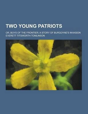Two Young Patriots; ...