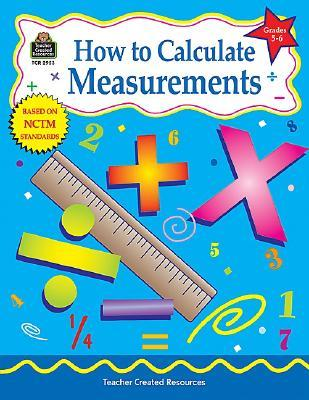 How to Calculate Measurements, Grades 5-6