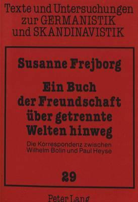 Ein Buch der Freundschaft über getrennte Welten hinweg