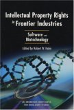 Intellectual Property Rights in Frontier Industries