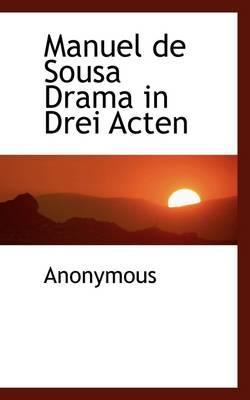Manuel de Sousa Drama in Drei Acten