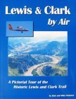 Lewis and Clark by Air with CD-Rom