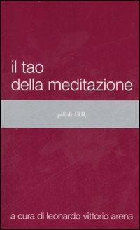 Il tao della meditaz...