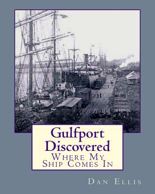 Gulfport Discovered