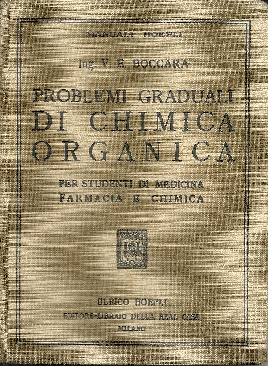 Problemi graduali di Chimica Organica