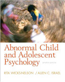 e-Study Guide for: Abnormal Child and Adolescent Psychology by Rita Wicks-Nelson, ISBN 9780132359788