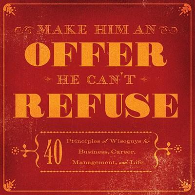 Make Him an Offer He...