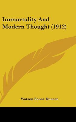 Immortality and Modern Thought