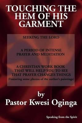 Touching the Hem of His Garment
