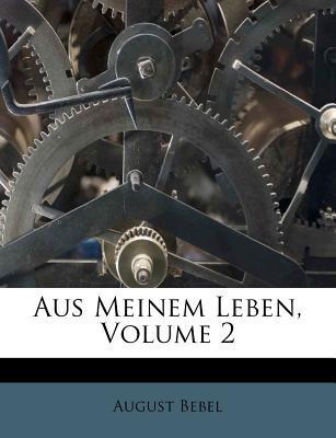 Aus Meinem Leben, Volume 2