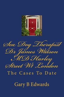 Sea Dog Therapist Dr James Watson MD Harley Street W1 London