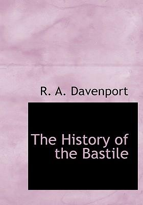 The History of the Bastile