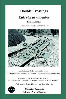 Double Crossings Entrecruzamientos