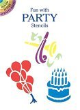Fun with Party Stencils