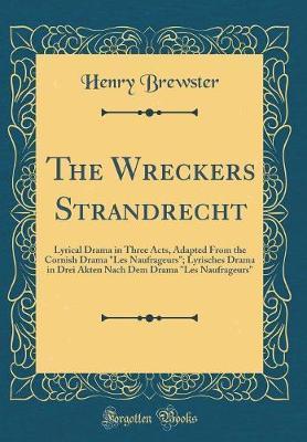 The Wreckers Strandrecht