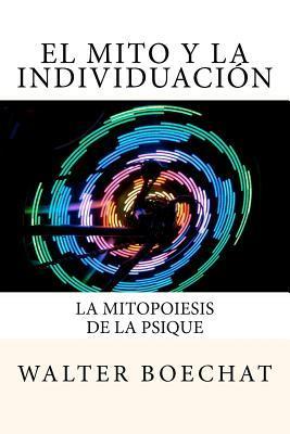 El Mito y la Individuacion / The Myth and the Individuation
