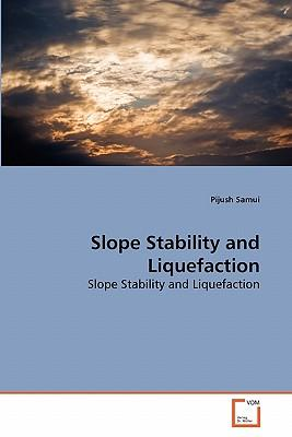 Slope Stability and Liquefaction