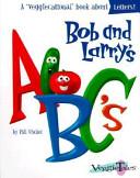 Bob and Larry's ABC's